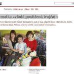 Energická matka zvládá postižená trojčata